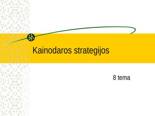 rinkos skverbimosi strategija universitetui)